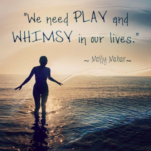 Play and Whimsey